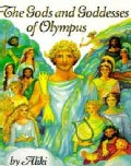 The Gods and Goddesses of Olympus (Paperback)