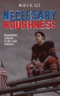 Necessary Roughness (Paperback)