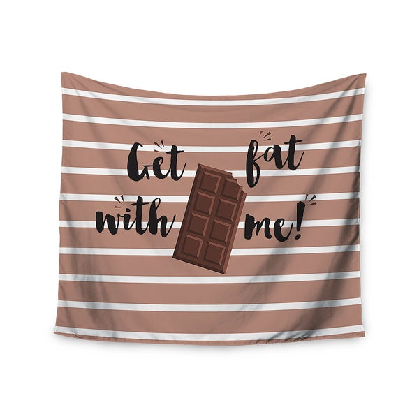 KESS InHouse KESS Original 'Get Fat' Brown Chocolate 51x60-inch Tapestry