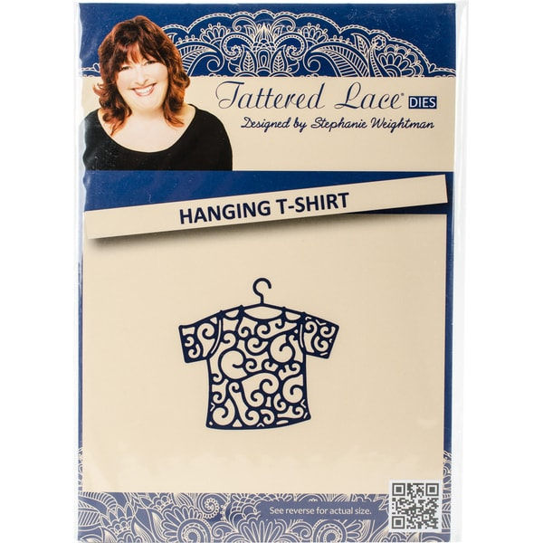 Tattered Lace Metal Die Hanging T-Shirt
