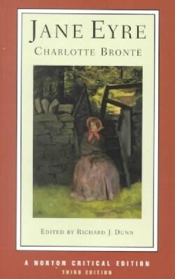 Jane Eyre: An Authoritative Text, Contexts, Criticism (Paperback)