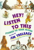 Hey! Listen to This: Stories to Read Aloud (Paperback)