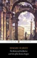 The History of the Decline and Fall of the Roman Empire (Paperback)