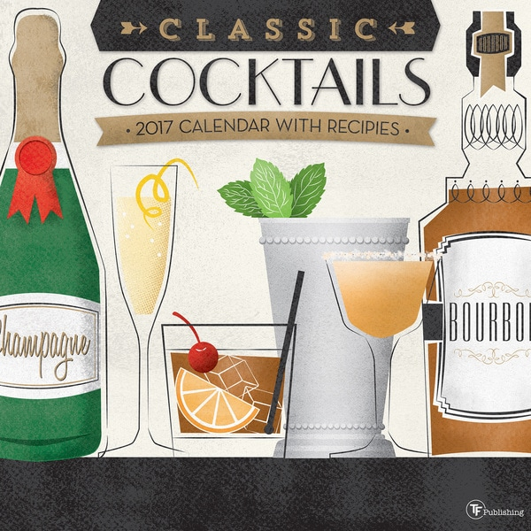 2017 'Classic Cocktails' Wall Calendar