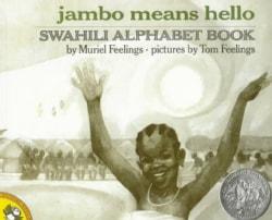 Jambo Means Hello: Swahili Alphabet Book (Paperback)