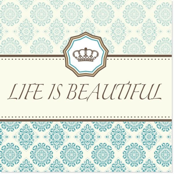 'Life is Beautiful' Art Print