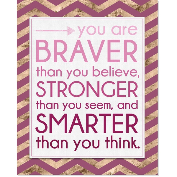 Secretly Designed 'Braver, Stronger, Smarter' Art Print