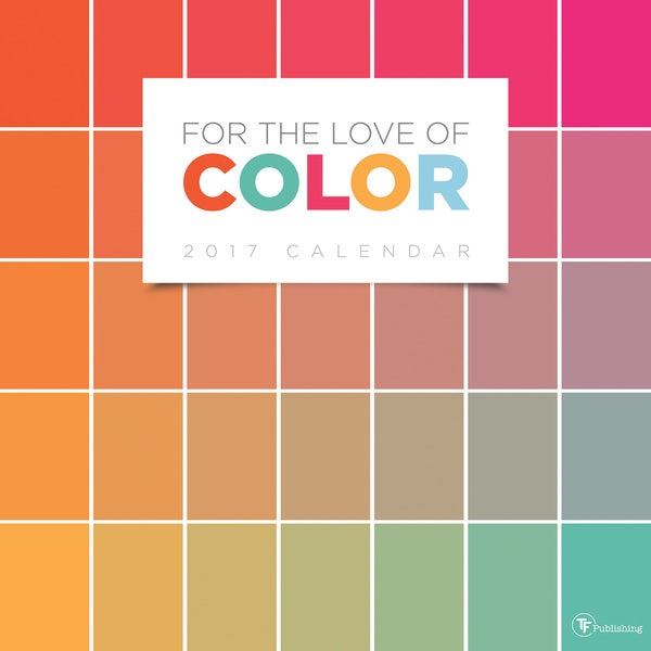 2017 For the Love of Color Wall Calendar