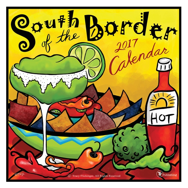 2017 South of the Border Wall Calendar