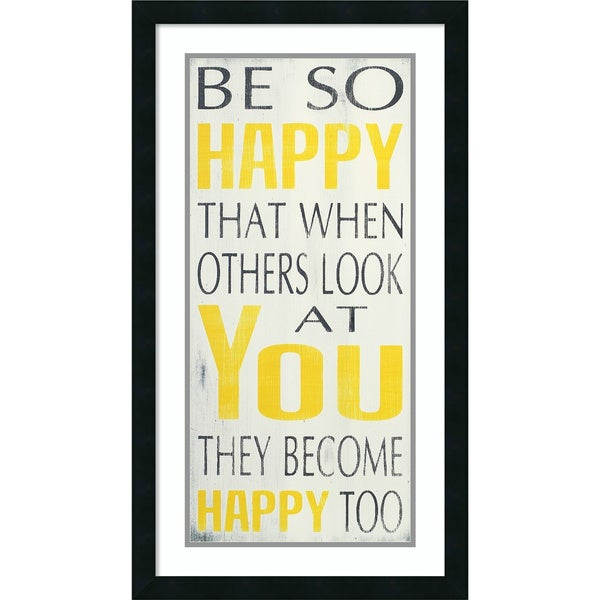 Framed Art Print 'Be So Happy' by Holly Stadler 18 x 32-inch