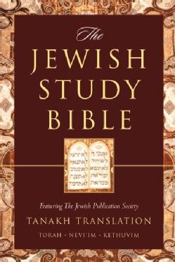 The Jewish Study Bible: Featuring the Jewish Publication Society Tanakh Translation (Paperback)
