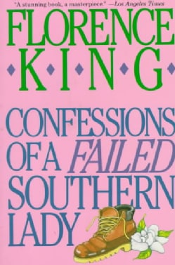 Confessions of a Failed Southern Lady (Paperback)