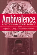 Ambivalence, Politics And Public Policy (Hardcover)