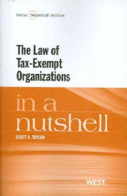 The Law of Tax-Exempt Organizations in a Nutshell (Paperback)