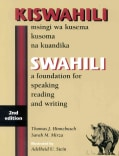 Kiswahili/Swahili: Msingi Wa Kusema Kusoma Na Kuandika/a Foundaion for Speaking, Reading and Writing (Paperback)