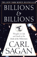 Billions & Billions: Thoughts on Life and Death at the Brink of the Millennium (Paperback)