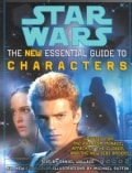Star Wars: The New Essential Guide to Characters (Paperback)