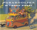 Araboolies of Liberty Street (Paperback)
