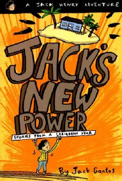 Jack's New Power: Stories from a Caribbean Year (Paperback)