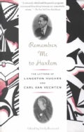 Remember Me to Harlem: The Letters of Langston Hughes and Carl Van Vechten (Paperback)