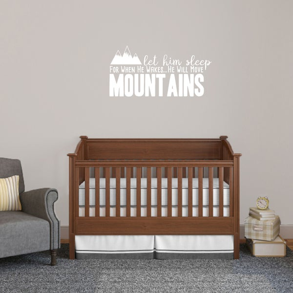 Let Him Sleep For When He Wakes Wall Decal 36 x 18 Inches
