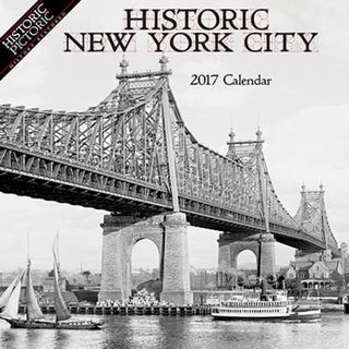 2017 Historic New York City Wall Calendar