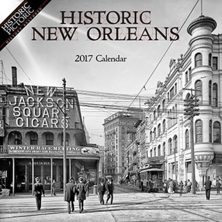 Historic New Orleans 2017 Wall Calendar