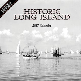 2017 Historic Long Island Wall Calendar