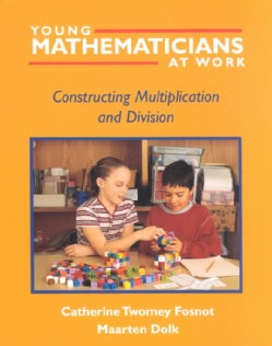 Young Mathematicians at Work: Constructing Multiplication and Division (Paperback)
