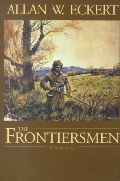 The Frontiersmen: A Narrative (Paperback)