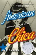 American Chica: Two Worlds, One Childhood (Paperback)