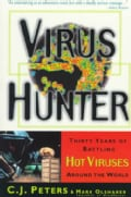 Virus Hunter: Thirty Years of Battling Hot Viruses Around the World (Paperback)