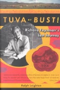 Tuva or Bust: Richard Feynman's Last Journey (Paperback)