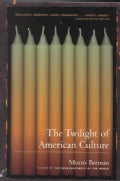 The Twilight of American Culture (Paperback)