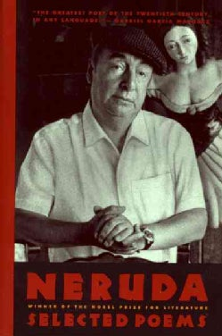Pablo Neruda: Selected Poems/Bilingual Edition (Paperback)