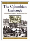The Columbian Exchange: Biological and Cultural Consequences of 1492 (Paperback)