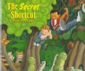 The Secret Shortcut (Paperback)