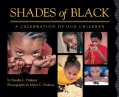 Shades of Black: A Celebration of Our Children (Hardcover)