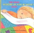 The Pudgy Where Is Your Nose? Book (Board book)
