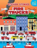 Fire Trucks: Sticker Stories (Paperback)
