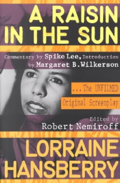 A Raisin in the Sun: The Unfilmed Original Screenplay (Paperback)