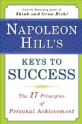 Napoleon Hill's Keys to Success: The 17 Principles of Personal Achievement (Paperback)