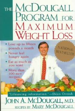 The McDougall Program for Maximum Weight Loss (Paperback)