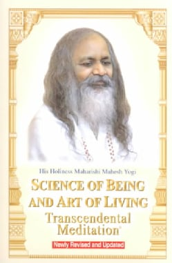 Science of Being and Art of Living: Transcendental Meditation (Paperback)