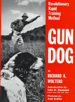 Gun Dog: Revolutionary Rapid Training Method (Hardcover)