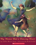 My Mama Had a Dancing Heart (Paperback)