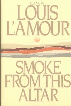 Smoke from This Altar (Hardcover)