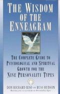 The Wisdom of the Enneagram: The Complete Guide to Psychological and Spiritual Growth for the Nine Personality Types (Paperback)