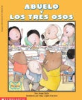 Abuelo Y Los Tres Osos/Abuelo and the Three Bears (Paperback)