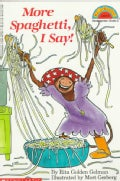 More Spaghetti, I Say! (Paperback)